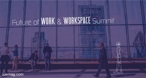Future of Work & Workspace Summit