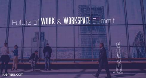 Future of Work & Workspace Summit