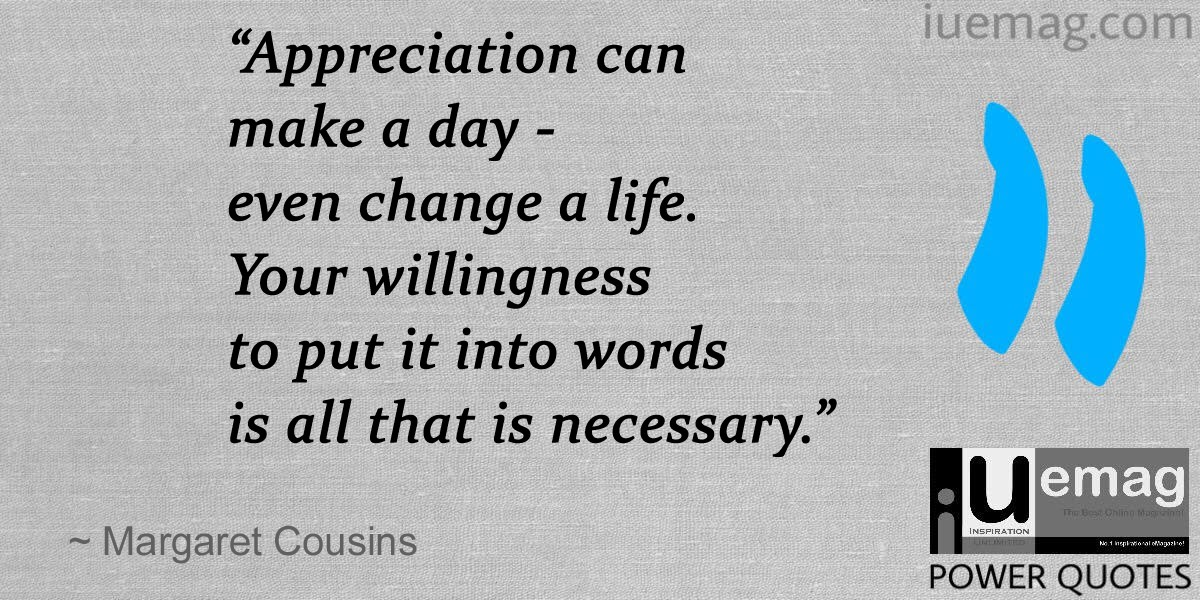 Appreciation Quotes | 7 Prominent Quotes That Define The Value Of Appreciation