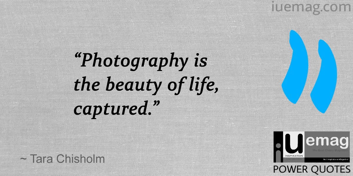 Photography Quotes New 7 Prominent Quotes That Will Make You Fall In Love With The Art Of