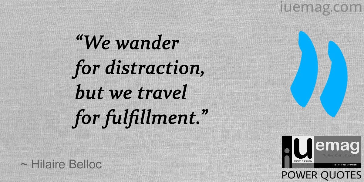Fulfillment Quotes Endearing 6 Best Travel Quotes To Inspire You For Your Next Adventure