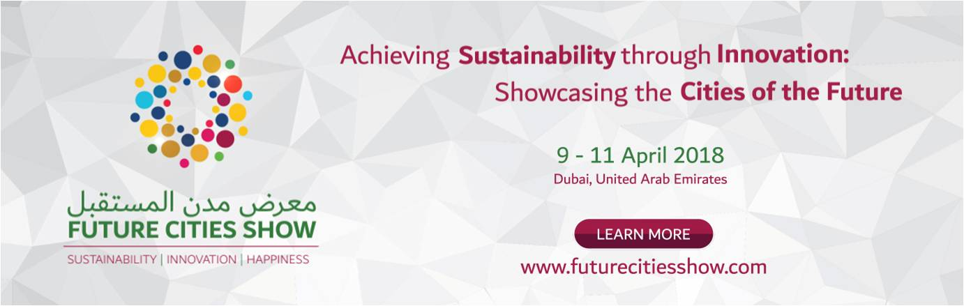Future Cities Show 2018, Dubai