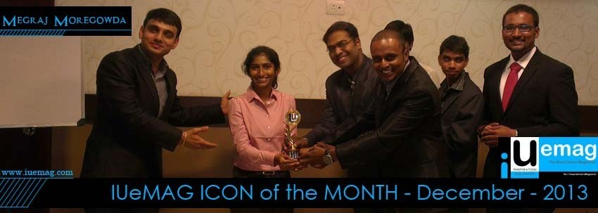 Megraj Moregowda, IUeMag ICON of the MONTH December 2013