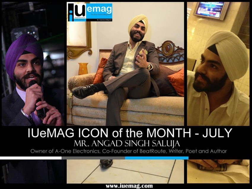 Angad Singh Saluja, IUeMag ICON of the MONTH July 2013