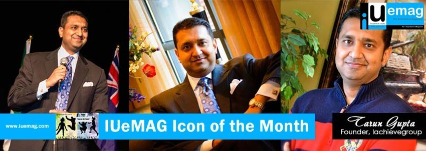 Tarun Gupta, IUeMag ICON of the MONTH June 2013