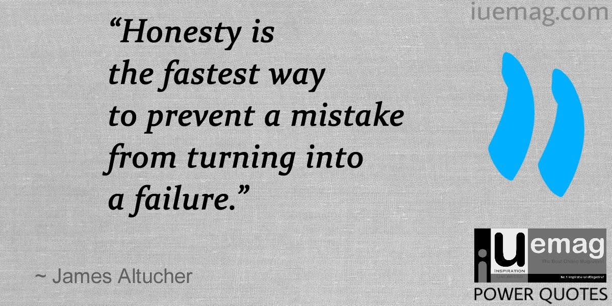 Highly Inspiring  Quotes: Power Of Honesty