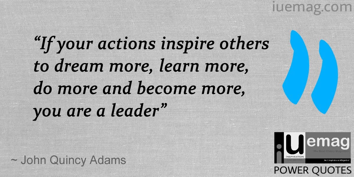Quotes About Inspiring Others Amusing 8 Leadership Quotes To Inspire You To Greatness