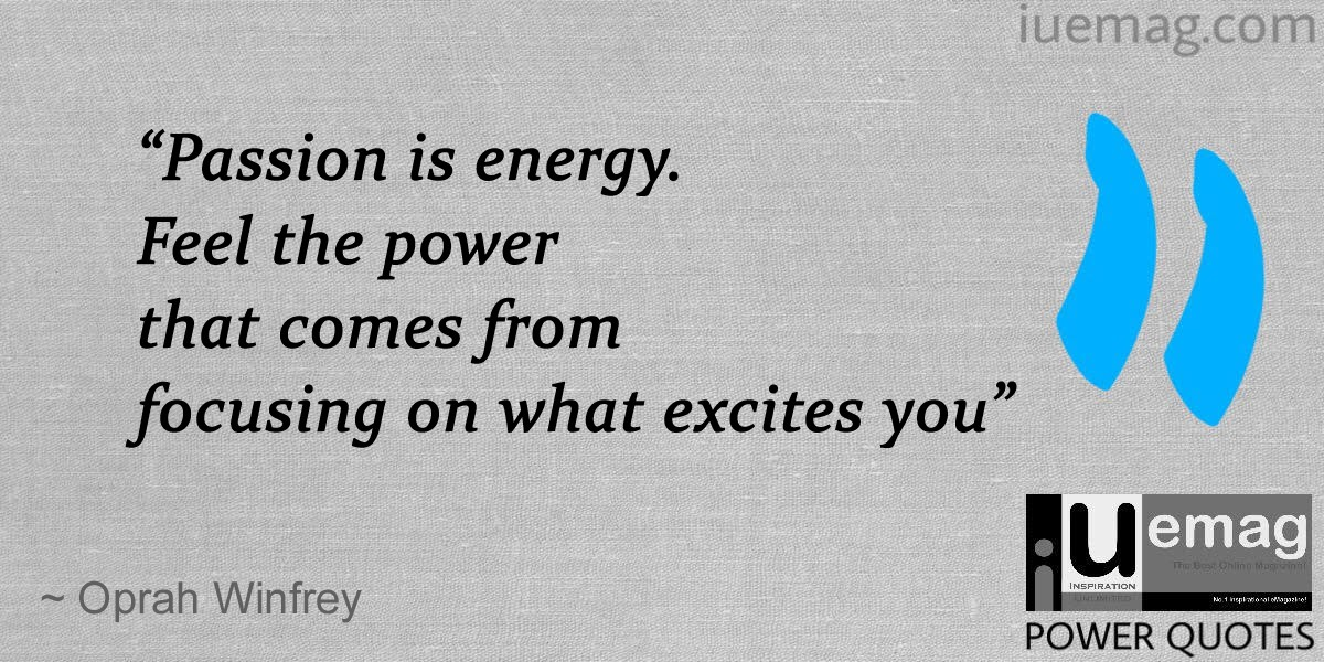 5 Passion Quotes To Make You Take Action On Yours