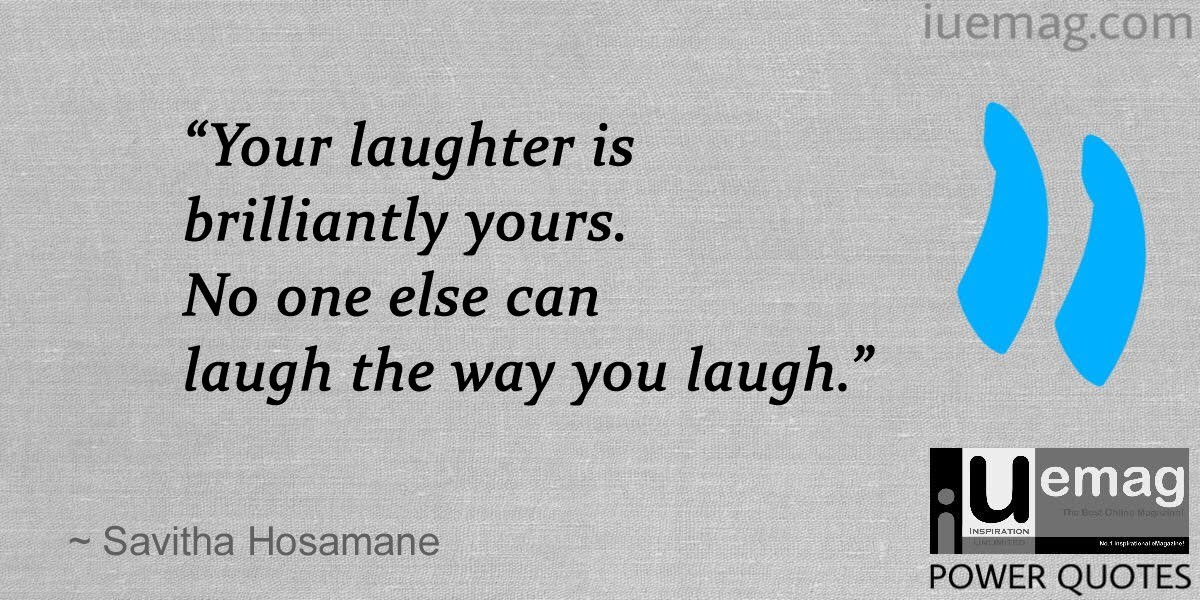 Laugh Quotes | 15 Quotes For Self Realisation By The Laughter Queen Of South India