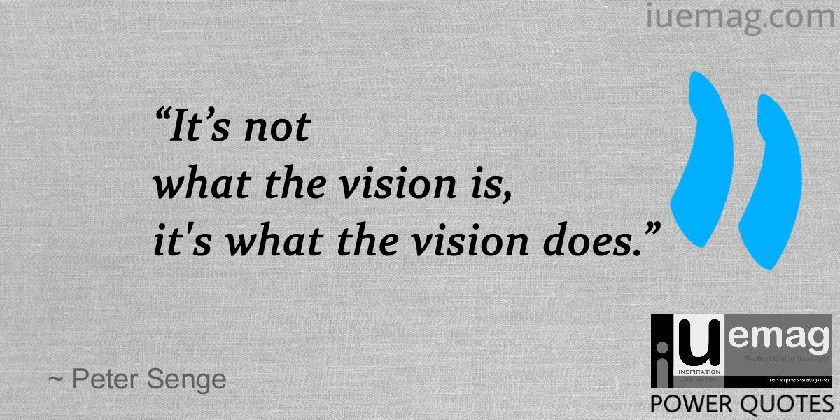 Quotes About Vision Fair 7 Great Quotes That Describe The Power Of Having A Vision For Life