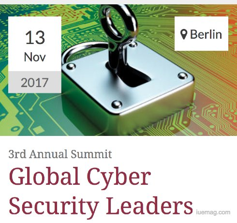 3rd Global Cyber Security Leaders Summit 2017
