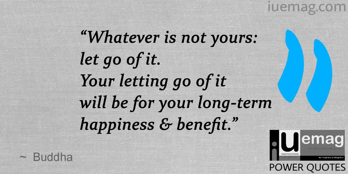 Buddhist Quotes On Letting Go | www.pixshark.com - Images ...