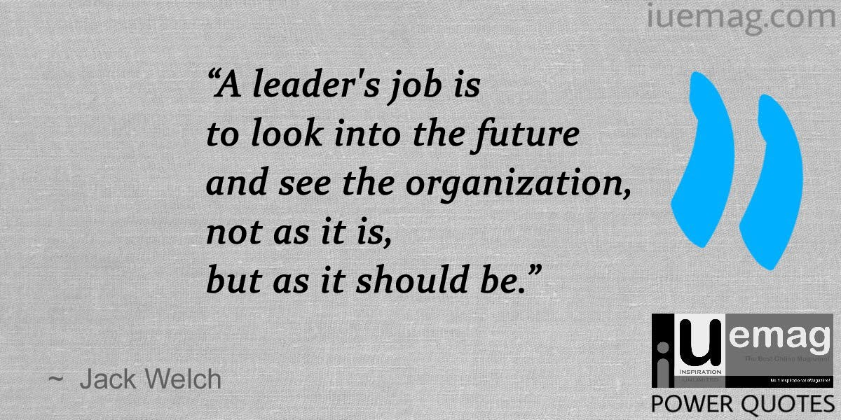 8 most influential jack welch quotes for corporate success