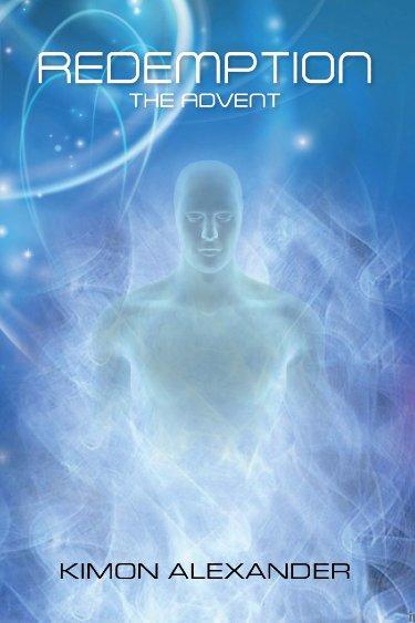 Redemption The Advent Novel By Kimon Alexander