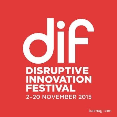 Disruptive Innovation Festival 2015