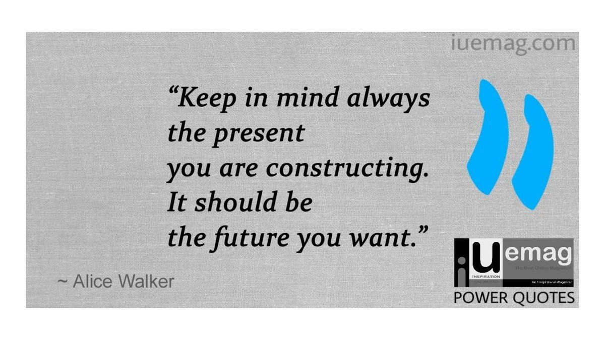 6 Alice Walker Quotes To Empower You To Live Your Life To The Fullest