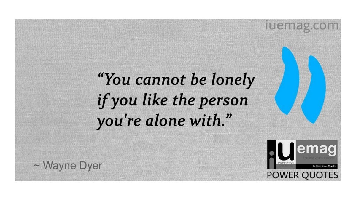 7 Wayne Dyer Quotes That Will Inspire You Towards A Better Way Of Life