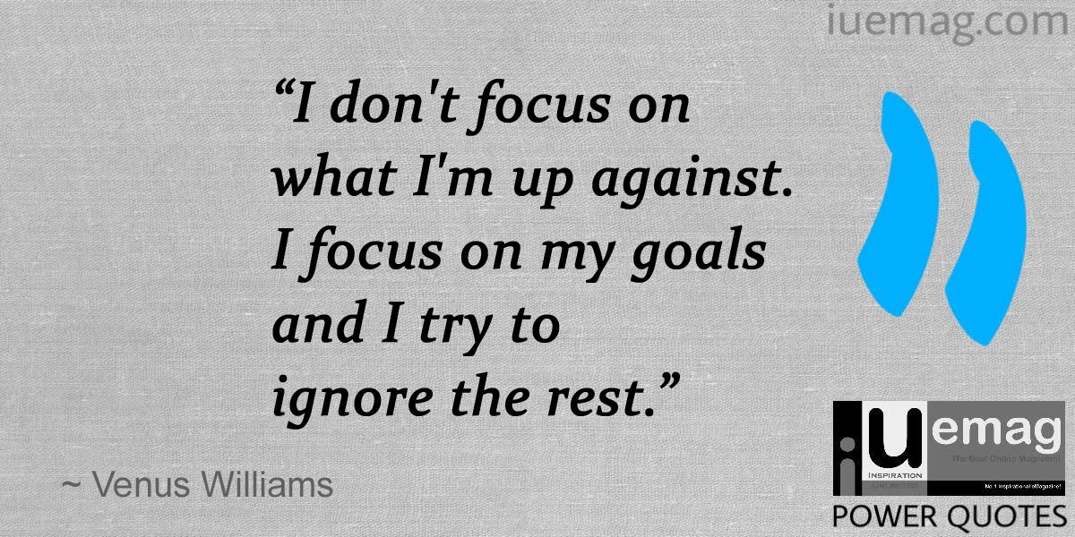 Superb Venus Williams Quotes To Strengthen You To Do Anything