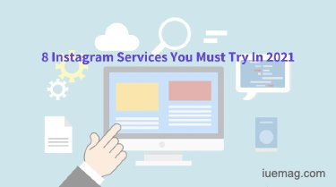Instagram Tools For 2021